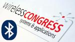 Wireless Congress: Bluetooth im Boom