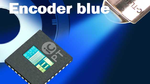 Encoder Chip + blaue LED = Encoder blue