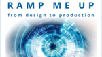 »Ramp me up« – from Design to Production
