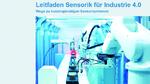 VDMA-Leitfaden »Sensorik für Industrie 4.0« erschienen