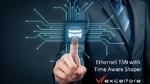 Time Aware Shaper für Ethernet TSN-Netzwerke