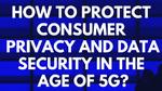 »DSGVO greift im Zeitalter von 5G zu kurz«