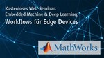Embedded Machine & Deep Learning: Workflows für Edge Devices