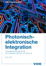 »Mit photonisch-elektronischer Integration zum Weltmarktführer«