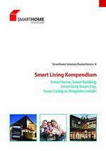Erstes »Smart Living Kompendium« ist da