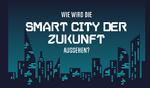 Smart Citys: Interaktive Grafik stellt Städte der Zukunft dar